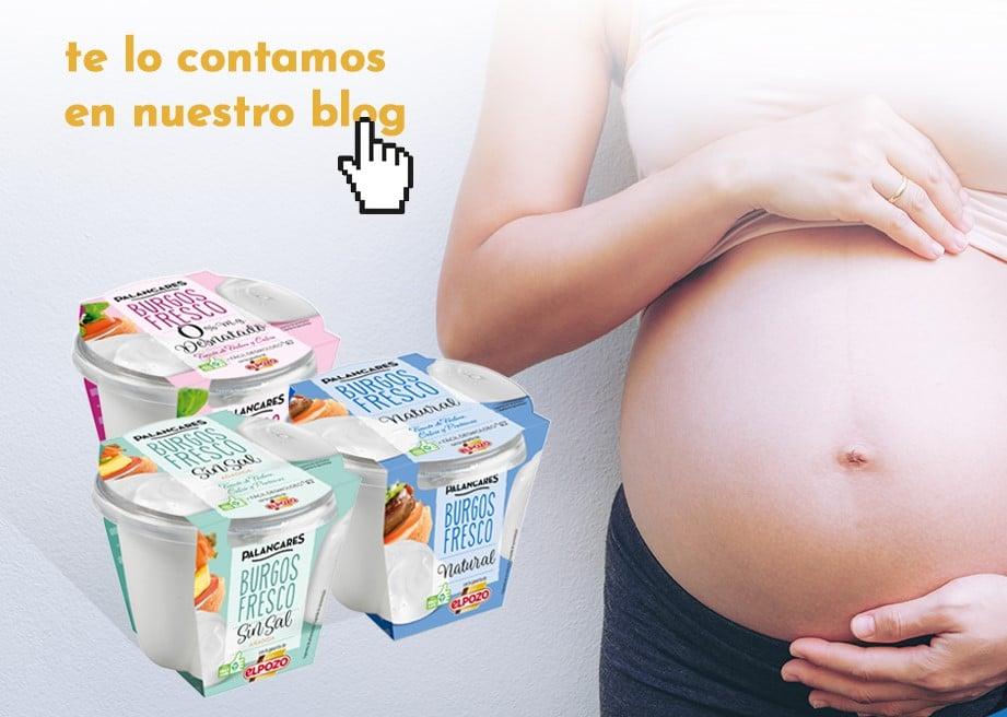 El queso fresco en el embarazo